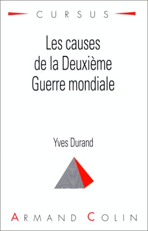 9782200211318: Les causes de la Deuxième guerre mondiale (Cursus. histoire)