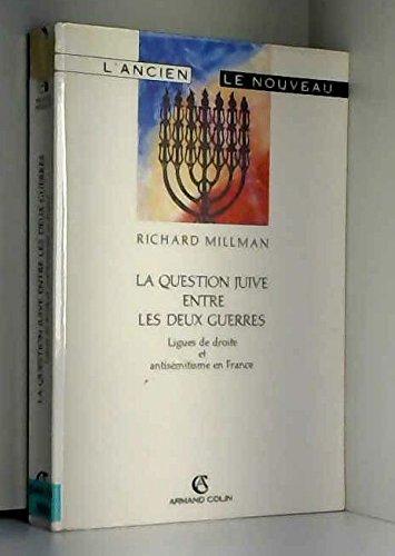 La question juive entre les deux guerres: Richard Millman