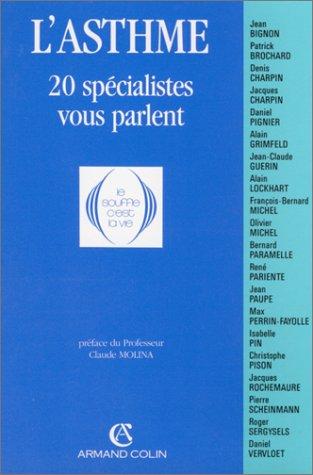 9782200212155: L'Asthme : 20 spécialistes vous parlent