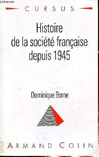 9782200212575: Histoire de la Societe Francaise depuis 1945 (French Edition)
