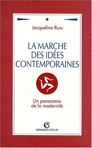 9782200214166: La marche des idées contemporaines: Un panorama de la modernité (Hors collection)