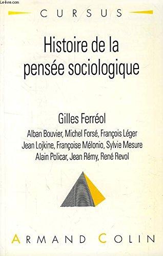 9782200214388: Histoire de la pensée sociologique