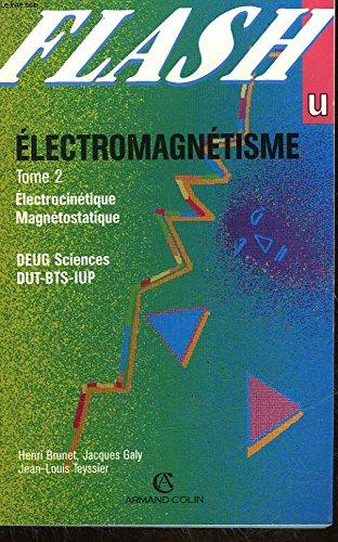 9782200214494: ELECTROMAGNETISME. Tome 1, Electrostatique (Flash u)