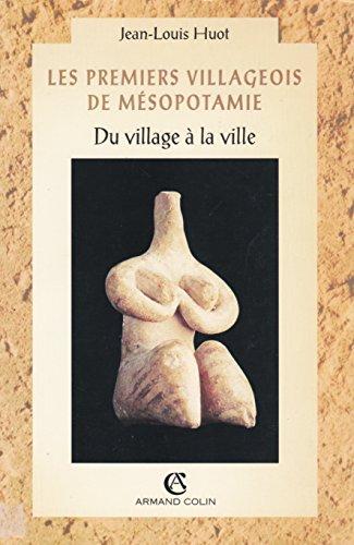 9782200214937: Les premiers villageois de Mésopotamie : Du village à la ville