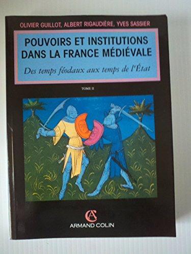 9782200215620: Pouvoirs et Institutions dans la France Médiévale, tome 2