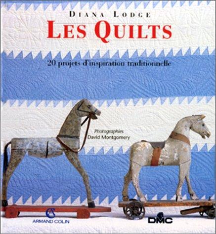 9782200216122: Les Quilts 20 projets d'inspiration traditionnelle