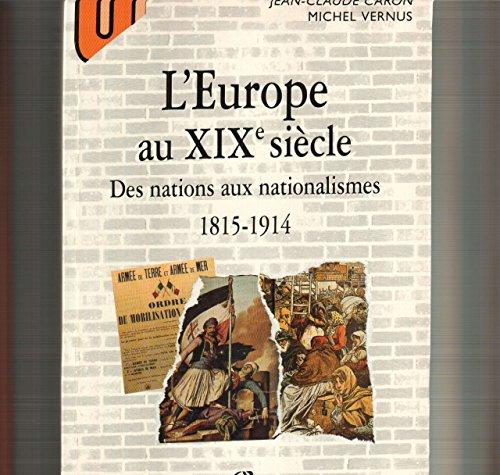 9782200217112: L'Europe au XIXe siècle : Des nations aux nationalismes, 1815-1914