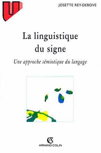 La linguistique du signe