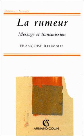 9782200218720: LA RUMEUR. Message et transmission