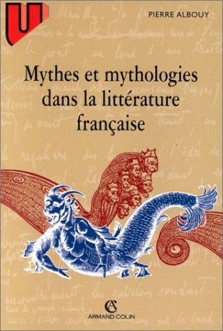 9782200218935: Mythes et mythologies dans la littérature française