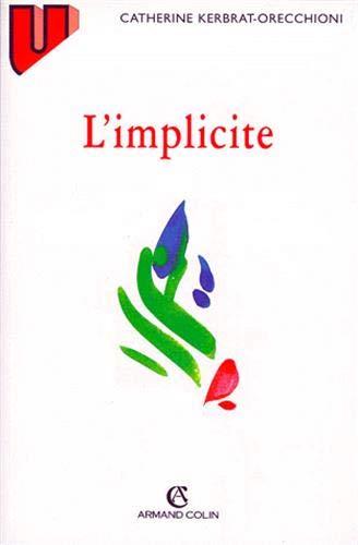 9782200218942: L'implicite