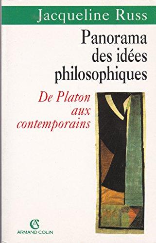 Panorama des idées philosophiques de Platon aux contemporains.: RUSS, JACQUELINE.