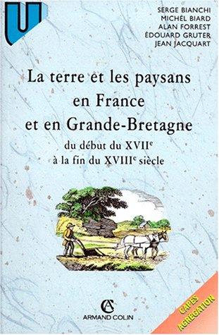 9782200219734: LA TERRE ET LES PAYSANS EN FRANCE ET EN GRANDE-BRETAGNE. Du début du XVIIème siècle à la fin du XVIIIème siècle (U Histoire)