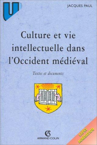 9782200219918: Culture dans l'Occident médiéval - Textes et documents