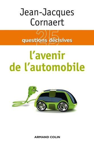 L'avenir de l'automobile: Cornaert, Jean-Jacques