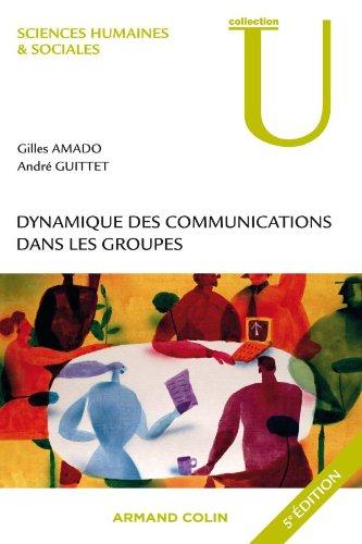9782200243142: Dynamique des communications dans les groupes