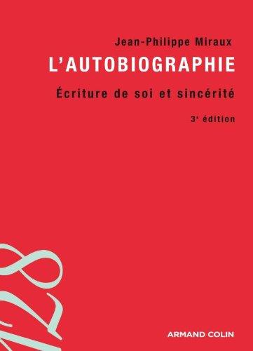 9782200243210: L'autobiographie : Ecriture de soi et sincérité