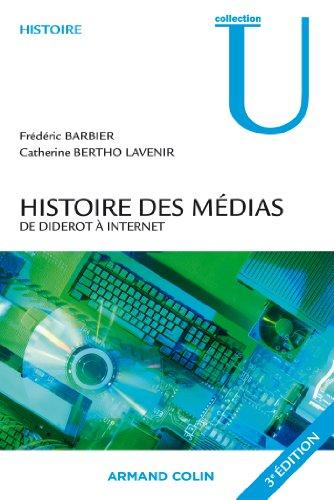 9782200244330: Histoire des Médias