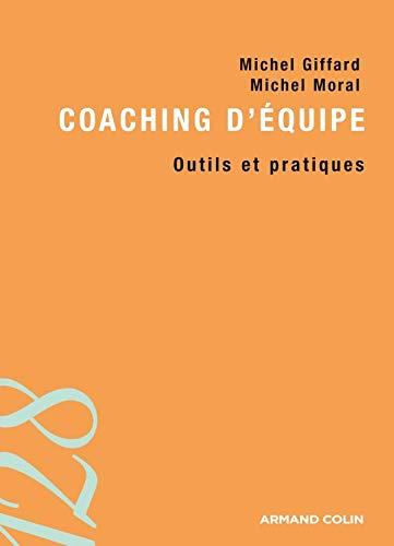 9782200244545: Coaching d'�quipe : Outils et pratiques
