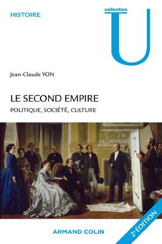9782200246075: Le second Empire : Politique, société, culture