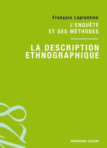 9782200248123: La description ethnographique: L'enqu�te et ses m�thodes