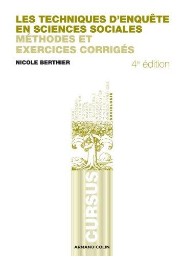 9782200248130: Les techniques d'enquête en sciences sociales - 4e éd.: Méthodes et exercices corrigés