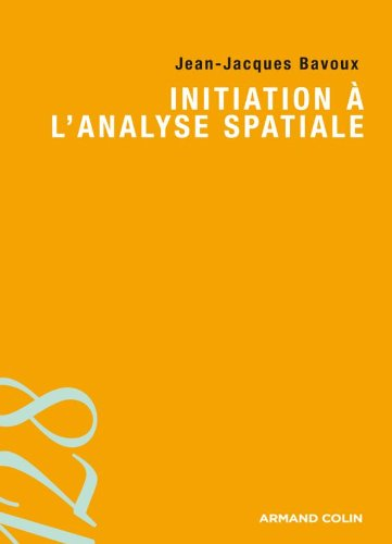 9782200248239: Initiation � l'analyse spatiale