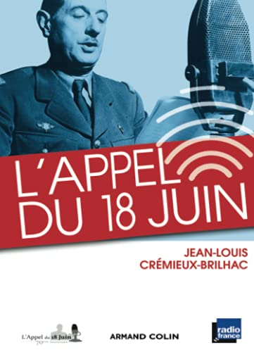 9782200248314: L'Appel du 18 juin: et les appels du g�n�ral de Gaulle des mois de juin et juillet 1940