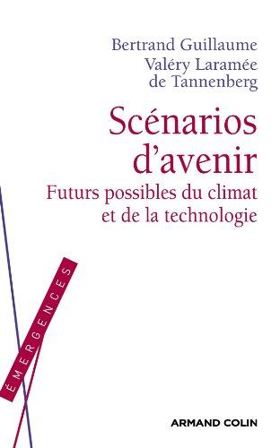 9782200248512: Sc�narios d'avenir - Futurs possibles du climat et de la technologie
