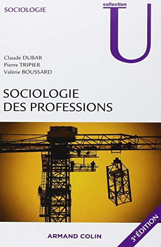 9782200248796: Sociologie des professions - 3e �d.
