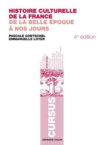 9782200249007: Histoire culturelle de la France: De la Belle �poque � nos jours