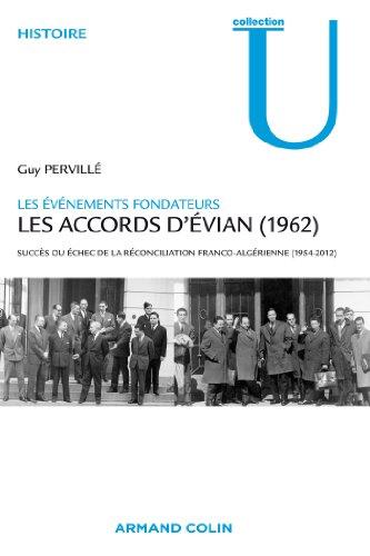 9782200249076: Les accords d'Evian (1962): Succ�s ou �chec de la r�conciliation franco-alg�rienne (1954-2012)