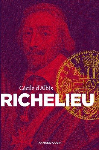 Richelieu - L'essor d'un nouvel équilibre européen: Cécile Albis (d')