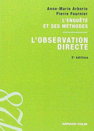 9782200249151: L'observation directe : L'enquête et ses méthodes