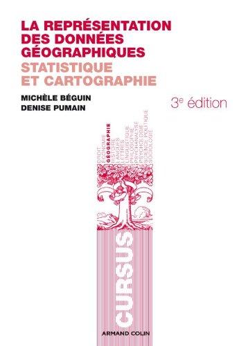 9782200249199: La représentation des données géographiques: Statistique et cartographie