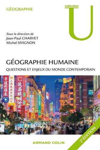 9782200249243: Géographie humaine - 2e ed. - Questions et enjeux du monde contemporain