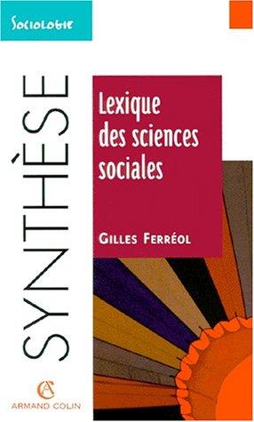 Lexique des sciences sociales: Ferreol