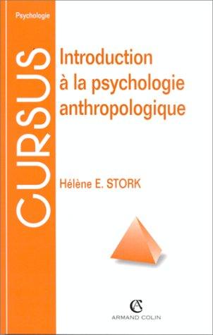 9782200250966: INTRODUCTION A LA PSYCHOLOGIE ANTHROPOLOGIQUE. Petite enfance, sant� et cultures (Cursus Psychologie)