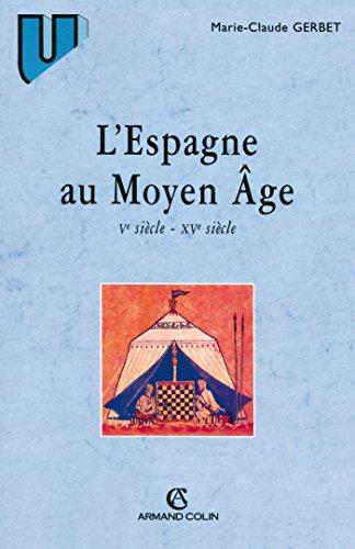 9782200251758: L'Espagne au Moyen Age. Vème siècle - XVème siècle