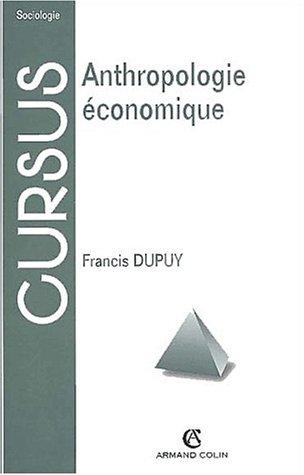 9782200251956: Anthropologie économique