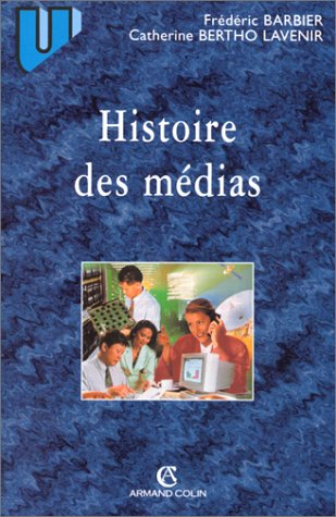 9782200252267: Histoire des médias. 2ème édition