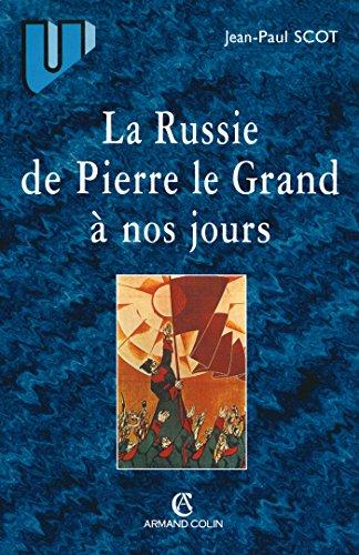 9782200252335: La Russie de Pierre le Grand à nos jours