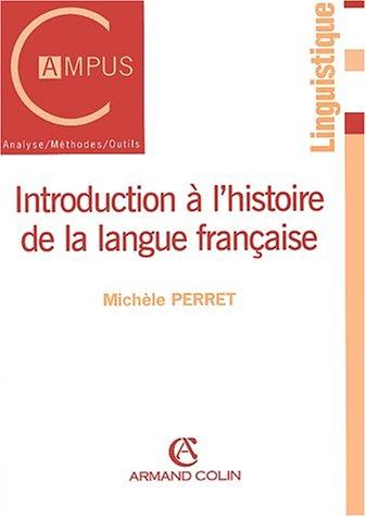 9782200252526: Introduction a l'Histoire De La Langue Francaise (French Edition)