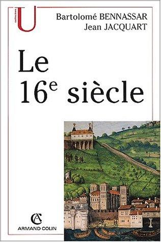 9782200252755: Le XVIe siècle