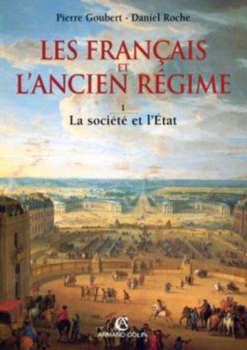 9782200252830: Les Français et l'Ancien Régime, tome 1 : La société et l'Etat