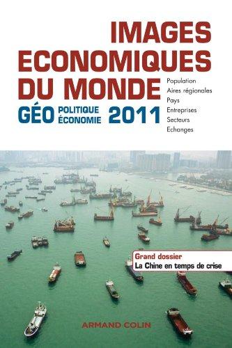 9782200254698: Images économiques du Monde 2011: Géoéconomie-géopolitique