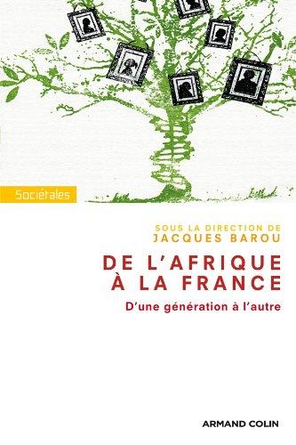 9782200255848: De l'Afrique à la France: D'une génération à l'autre