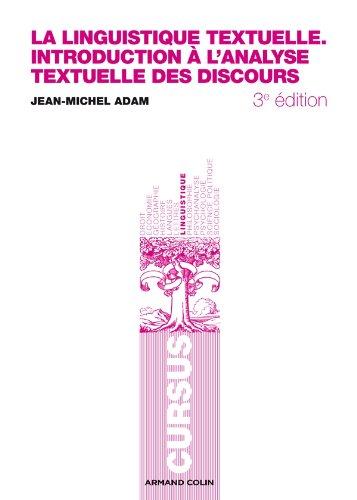 9782200259112: La linguistique textuelle: Introduction à l'analyse textuelle des discours (Cursus)