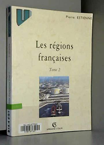 9782200260835: Les r�gions fran�aises : Tome 2, Les montagnes fran�aises non m�diterran�ennes, L'axe Rh�ne-Rhin, Le Midi m�diterran�en