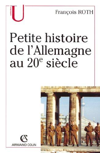 9782200261252: Petite histoire de l'Allemagne au 20e siecle